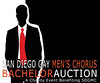 SDGMC Bachelor Auction 2013 : San Diego Gay Men's Chorus Second Annual Bachelor Auction. March 24.